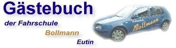 Gästebuch der Fahrschule Bollmann Eutin